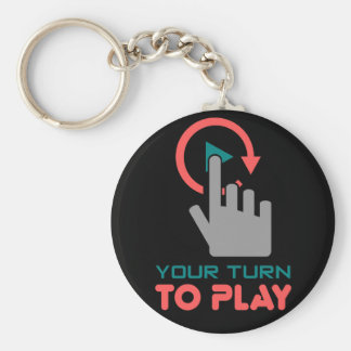 your turn to play basic round button keychain