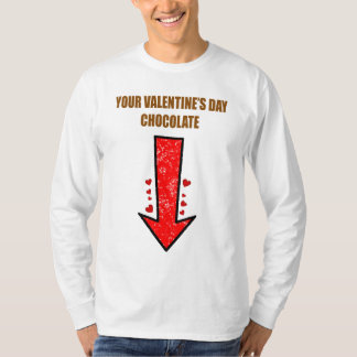Your Valentine's Day Chocolate T-Shirt