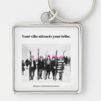 Your Vibe Attracts Your Tribe Keychain