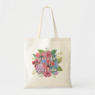Your Vibe Attracts Your Tribe Wildflower Quote