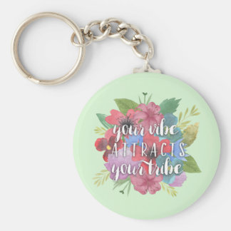 Your Vibe Attracts Your Tribe Wildflower Quote Basic Round Button Keychain
