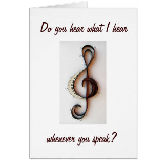 """YOUR VOICE IS MUSIC TO MY EARS"" LOVING YOU CARD"