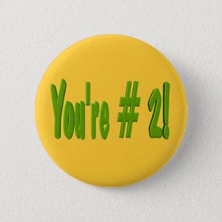 You're #2 Button