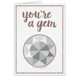 You're A Gem April Birthstone Birthday Card