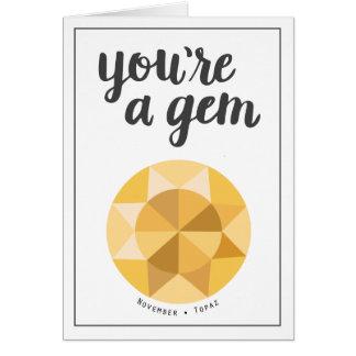 You're a Gem Birthday Card - November