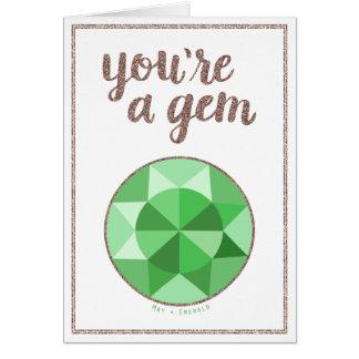 You're A Gem May Birthstone Birthday Card