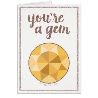 You're A Gem November Birthstone Birthday Card