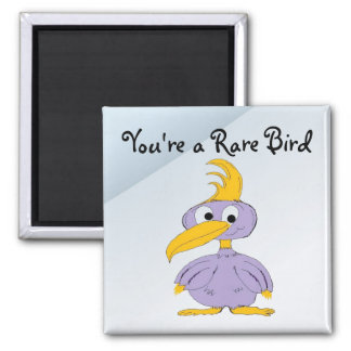 You're a Rare Bird - Cartoon Bird Magnet