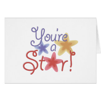 Youre A Star Card