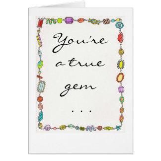 You're a true gem . . . card