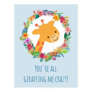 You're  All Giraffing Me Crazy Funny Pun Postcard