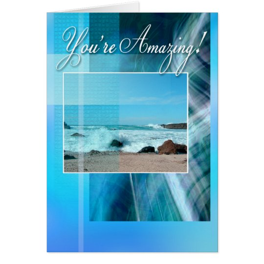 You're Amazing! Card (blue/beach)