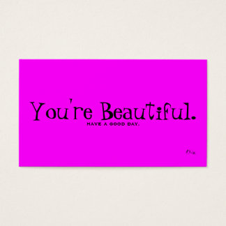 You're Beautiful Business Card