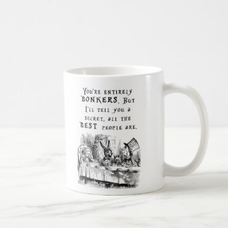 You're entirely bonkers - Alice in Wonderland mug
