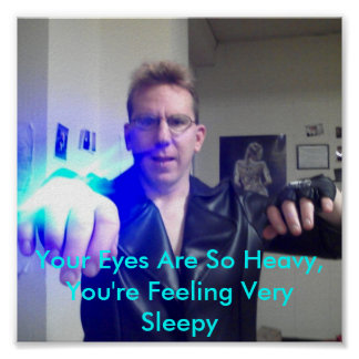 You're Feeling.Very Sleepy... Poster