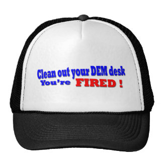 You're FIRED Hats