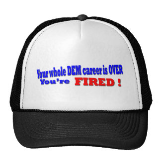 You're FIRED Trucker Hats