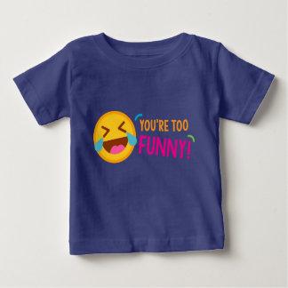 You're Funny Emoji Baby T-Shirt