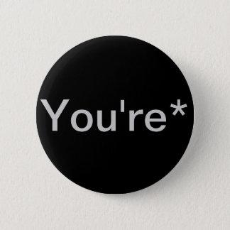 You're* Grammar Nazi 2 Inch Round Button