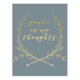 You're in my thoughts - Gold brush script Postcard