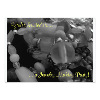 "You're Invited to a Jewelry Making Party!"" Card"