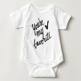 You're My Favorite Hand Lettered Design Baby Bodysuit
