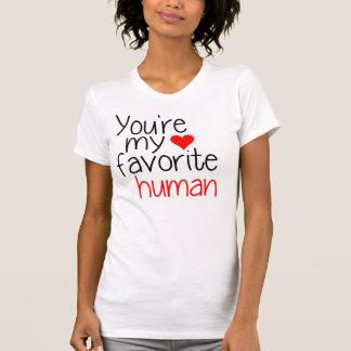You're my favourite human T-Shirt