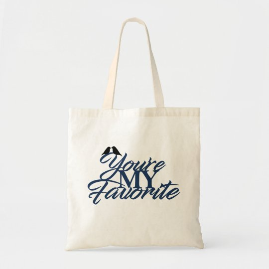 You're My Favourite - Tote