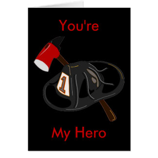You're My Hero Card