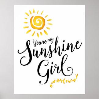 You're my Sunshine Girl Art Poster