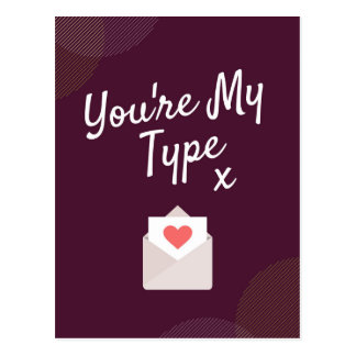 You're My Type Love Postcard