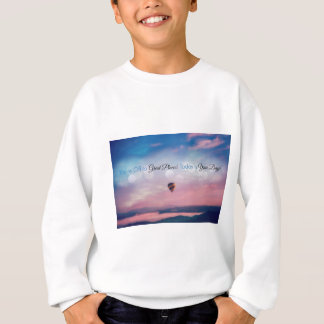 You're Off To Great Places! Sweatshirt
