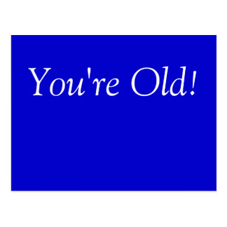 You're old birthday card postcard