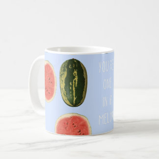 """You're one in a Melon"" Fruit Thank You Mug Gift"