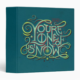 You're One Of Us Now Green Graphic 3 Ring Binder