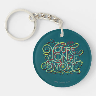 You're One Of Us Now Green Graphic Double-Sided Round Acrylic Keychain
