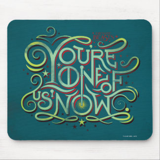 You're One Of Us Now Green Graphic Mouse Pad