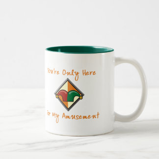 You're Only Here Two-Tone Mug