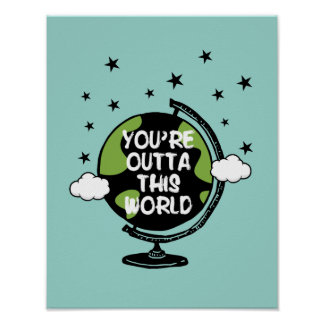You're Outta This World Valentine's Day Poster