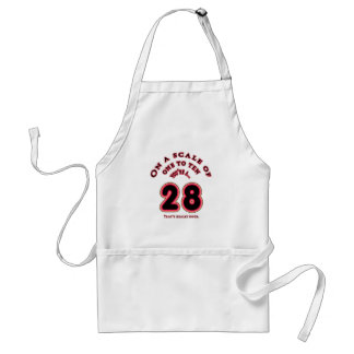 You're really Great...a 28. Standard Apron