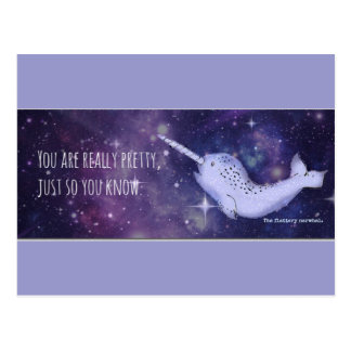 """""""You're Really Pretty"""" Narwhal Postcard"""