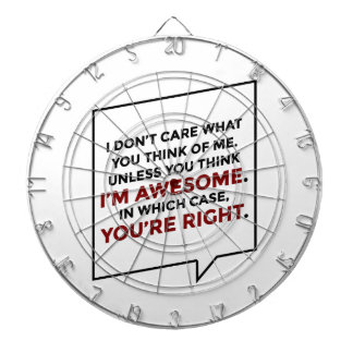 You're Right I'm Awesome Dartboard