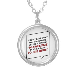 You're Right I'm Awesome Silver Plated Necklace