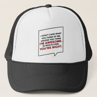 You're Right I'm Awesome Trucker Hat