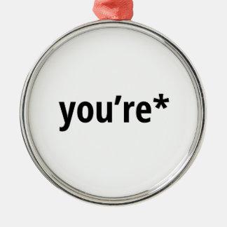you're Silver-Colored round ornament