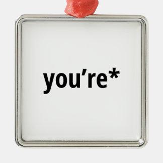you're Silver-Colored square ornament