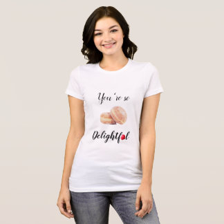 You're So Delightful Fitted White T-Shirt