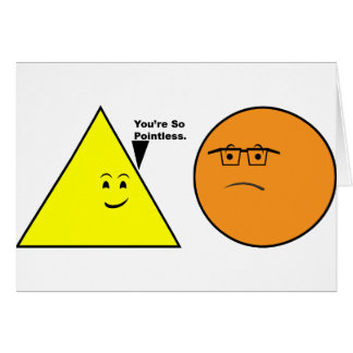 You're So Pointless - Funny Geometry Card