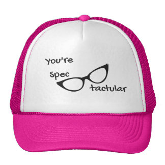 You're Spectacular Trucker Hat
