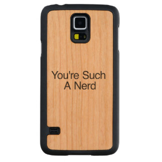 You're Such A Nerd Carved® Cherry Galaxy S5 Case